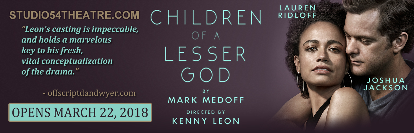Children of a Lesser God Studio 54 tickets