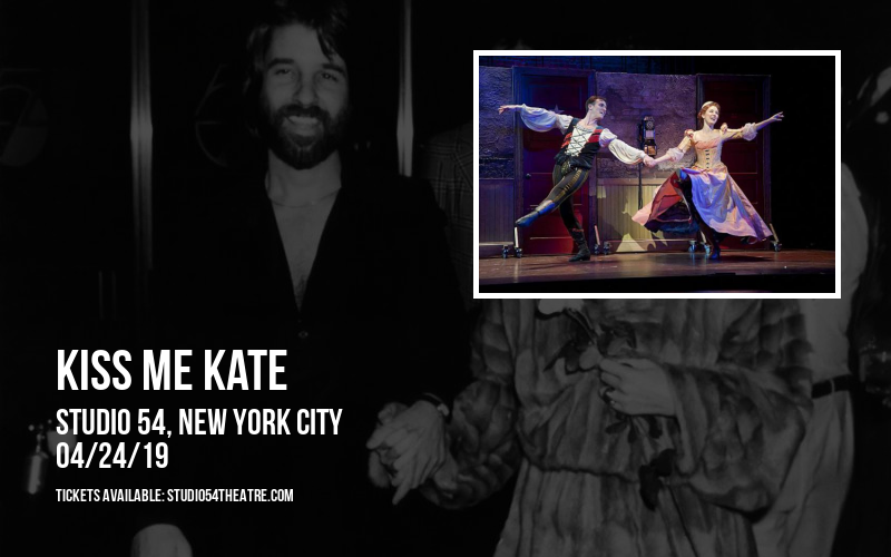 Kiss Me Kate at Studio 54